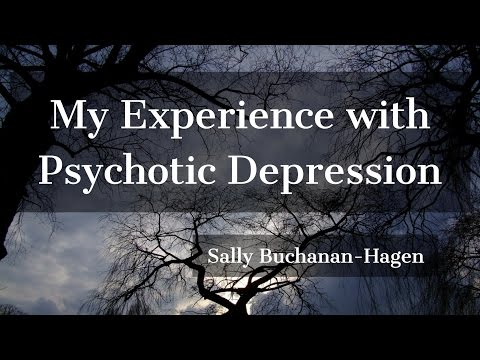 My Experience With Psychotic Depression - YouTube