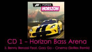 Benny Benassi Feat. Gary Go - Cinema (Skrillex Remix) | FORZA Horizon - Soundtrack HQ