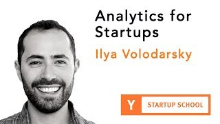 Ilya Volodarsky - Analytics for Startups