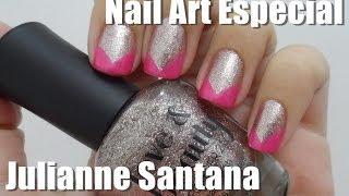 Nail art Especial Julianne Santana.