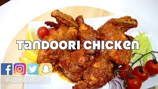 Tandoori Chicken Quick and Easy Recipe | Indian Cooking Recipes | Ramadan Recipe @CookwithAnisa