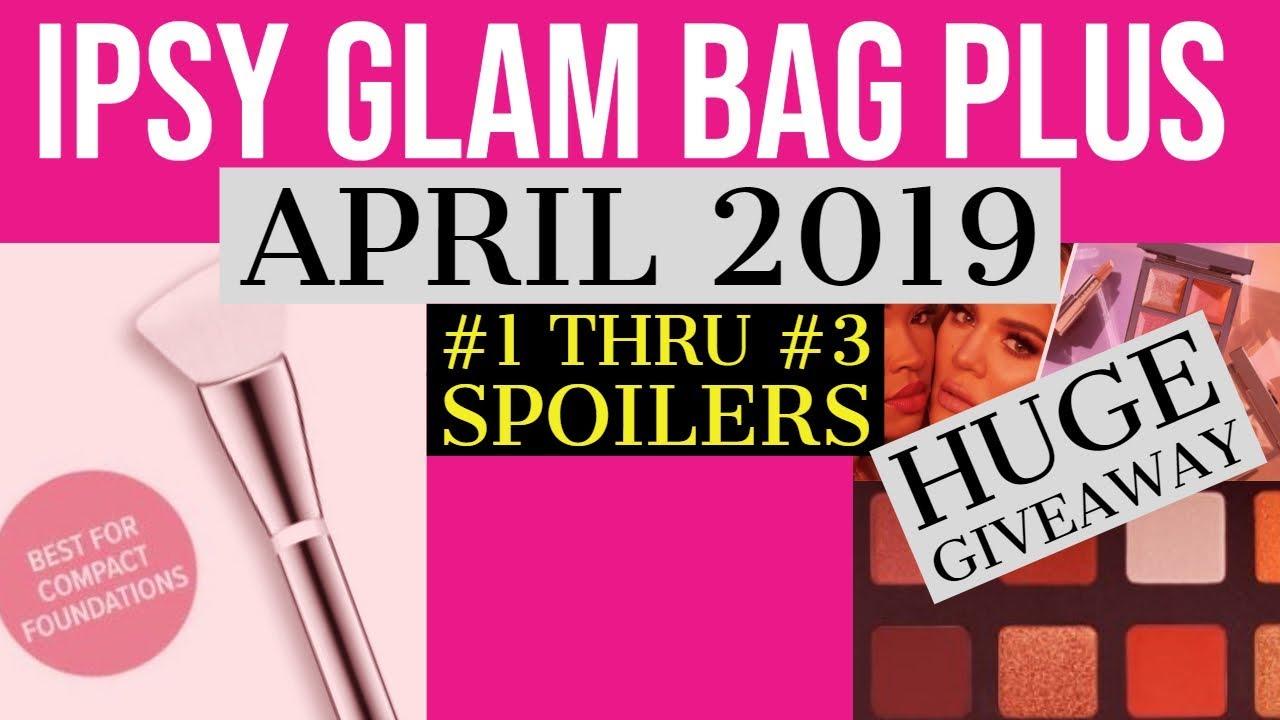 Ipsy Glam Bag Plus April 2019 Spoilers