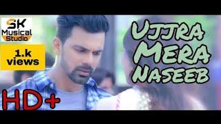 Ujjra Mera Naseeb Hath Mere Khali||Love Story||