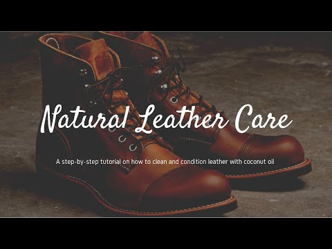 How to Clean and Condition Leather with Coconut Oil - Natural Leather Care Conditioner