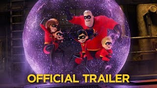 INCREDIBLES 2 - Official Trailer