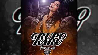 LOS MEJORES ÉXITOS DEL GRUPO KARU ✘ DJ KUKO.