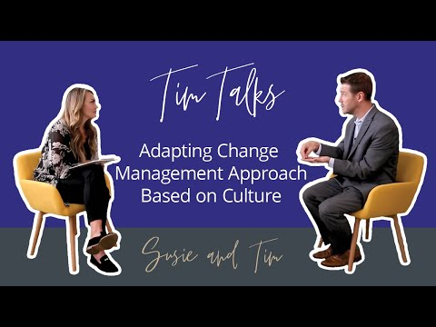 Adapting Your Change Management Approach Based On Culture | Prosci Tim Talks