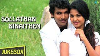 Sollathan Ninaithen Jukebox Tamil Movie Songs Jukebox