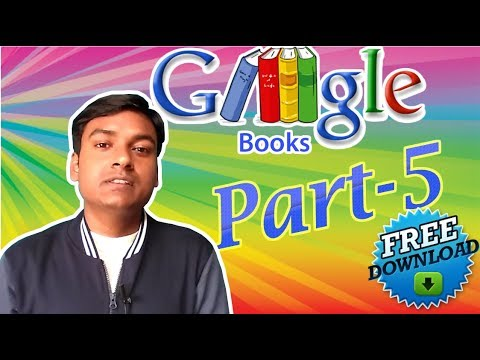 How to Download Google Books for free fully without using any Software | Part-5