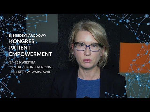 Maria Libura zaprasza na kongres Patient Empowerment