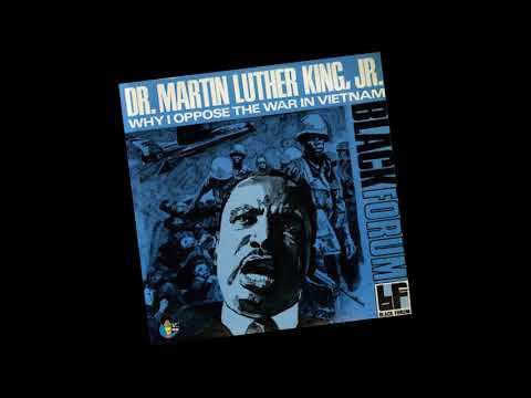 Dr. Martin Luther King, Jr. - Why I Oppose The War In Vietnam | (1970) Black Forum