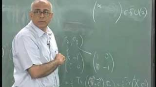 Mod-01 Lec-34 Continuous groups in physics (Part 3)