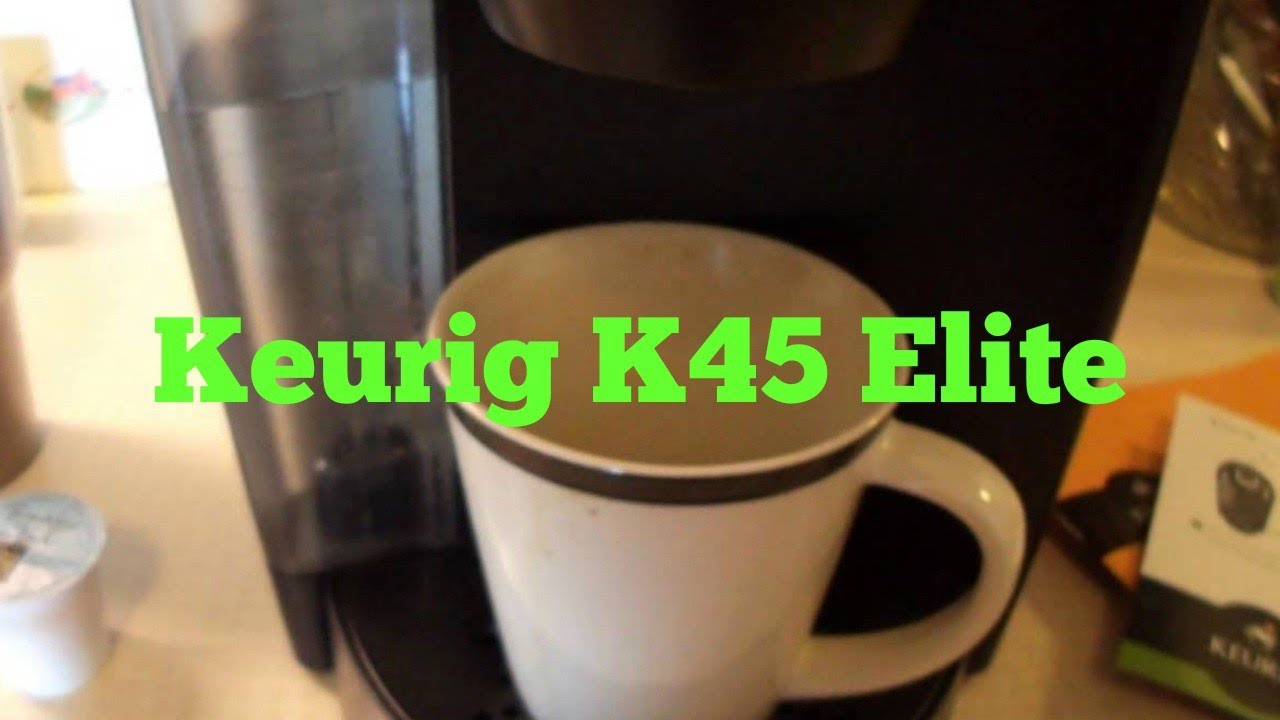 keurig k45 elite review - Keurig Elite K45