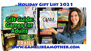 Game Like a Mother Holiday Gift List 2021: Games for Adults