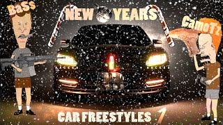 (New Years) Car Freestyles 1