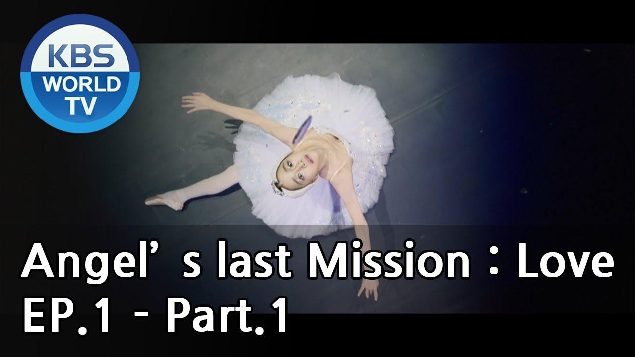 Download Angel's Last Mission: Love   단 하나의 사랑 EP.1 - Part.1 [ENG]