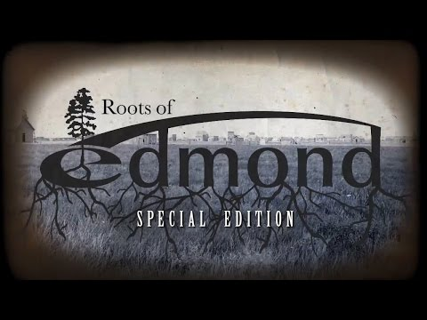 Roots of Edmond: Special Edition