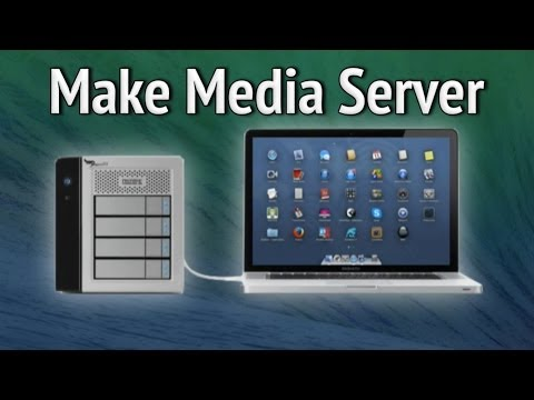 Make Media Server On Mac OS X 