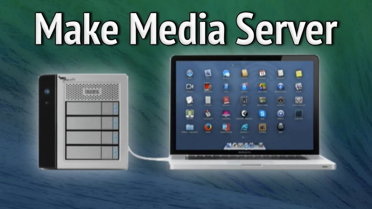 Make Media Server on Mac OS X 