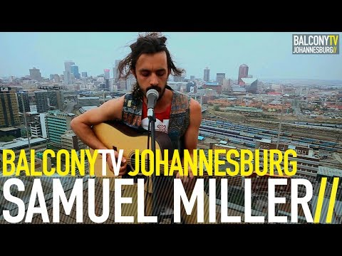 SAMUEL MILLER - LOST OUT HERE (BalconyTV)