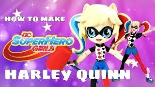 Harley Quinn DC Super Hero Girls Custom Doll   Start With Toys