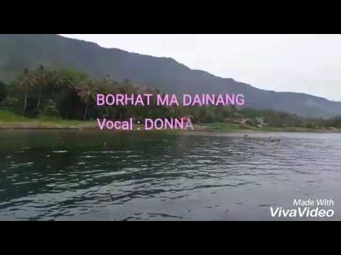 BORHAT MA DAINANG..Donna Sinaga