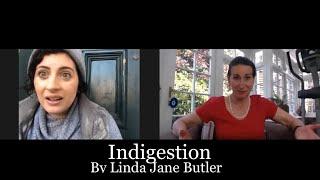 Light On Showcase 2 #1: Indigestion by Linda Jane Butler