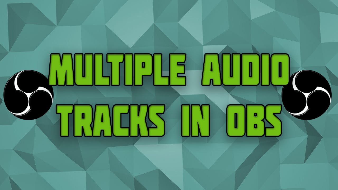 How to get multiple audio tracks in OBS! - How to separate system sound and  mic audio in OBS Studio