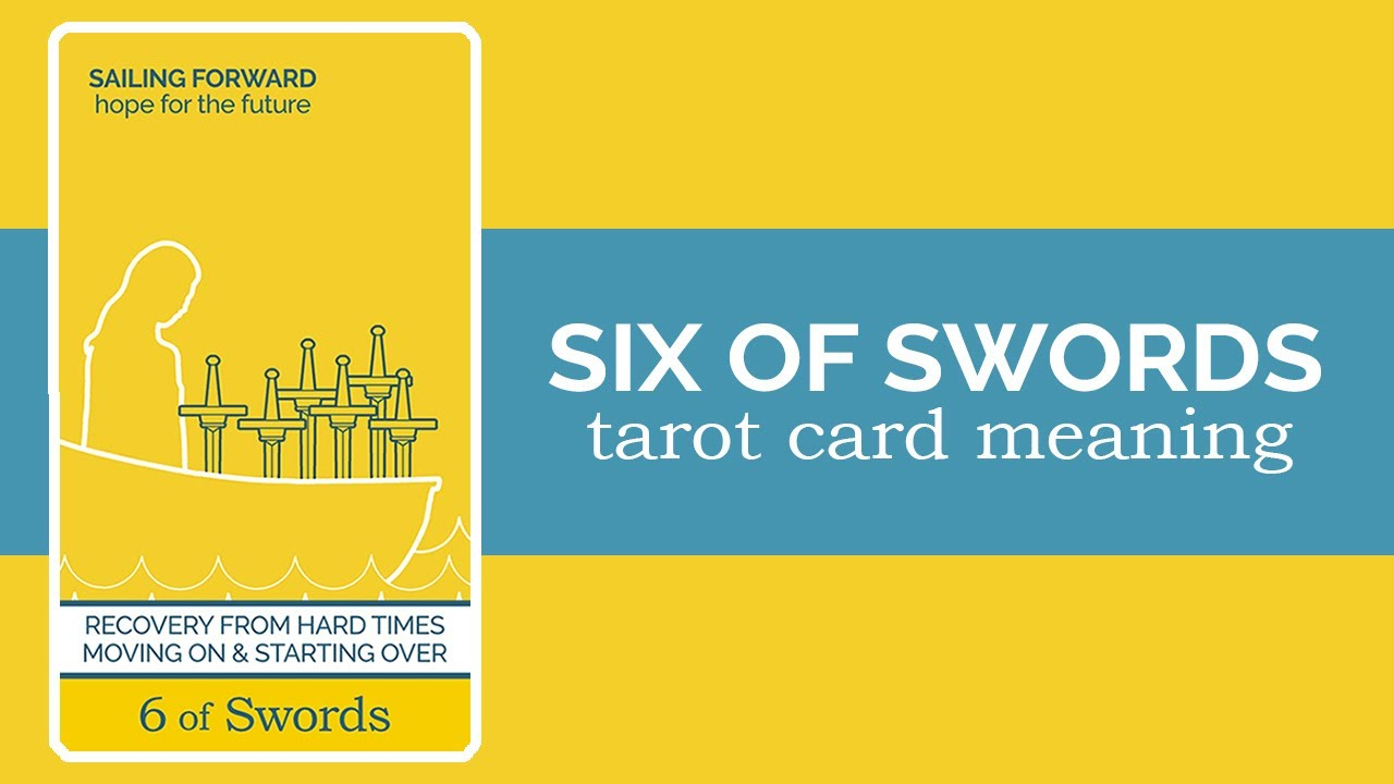 The Six Of Swords Tarot Card Youtube Seven of swords and seven of pentacles. the six of swords tarot card