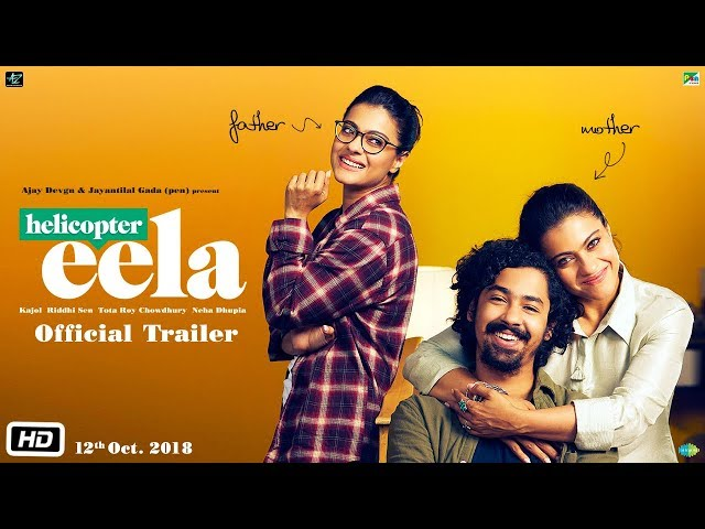 Helicopter Eela | Official Trailer | Kajol | Riddhi Sen | Pradeep Sarkar | Releasing 7th September