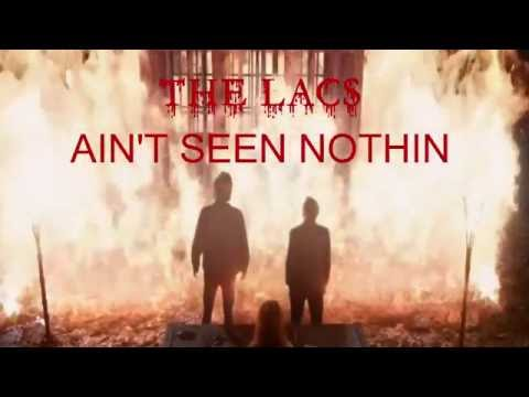 AIN'T SEEN NOTHIN' - THE LACS, HARD TARGET WITH SCENES FROM SUPERNATURAL (HD)