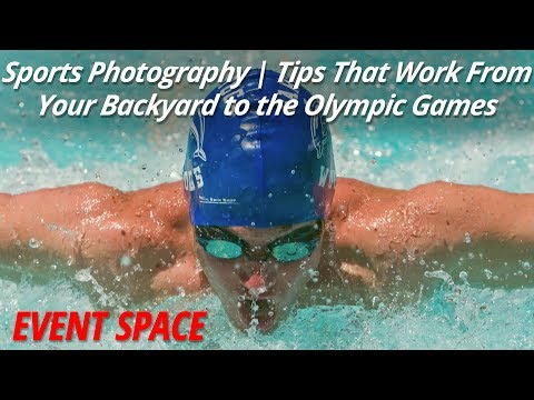 Sports Photography Tips | That Work from Your Backyard to the Olympic Games
