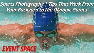 Sports Photography Tips   That Work from Your Backyard to the Olympic Games
