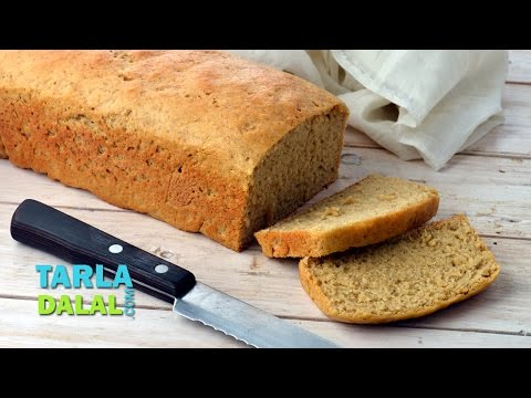 Whole Wheat Bread, Whole Wheat Bread Loaf Using Instant Dry Yeast by Tarla Dalal