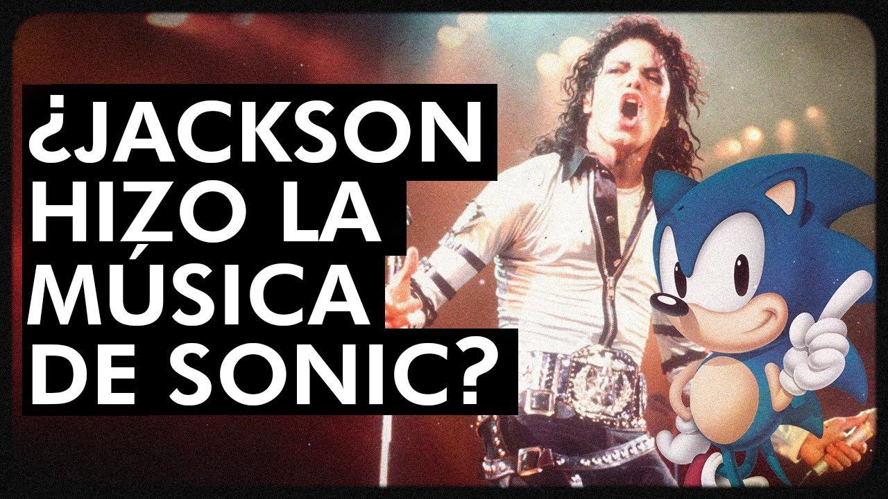 MICHAEL JACKSON Y SONIC: Una relación desconocida