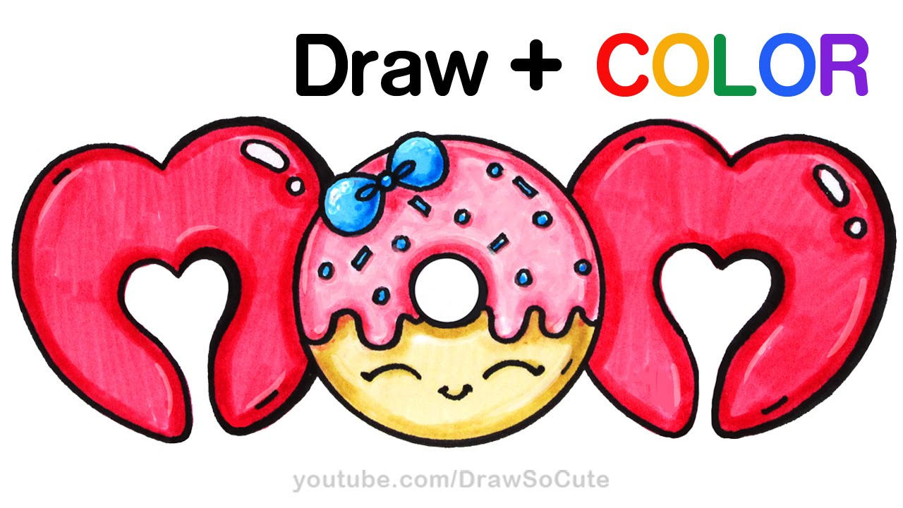 How To Draw Color Mom Bubble Letters With Donut Step By Step Cute