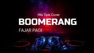 Gambar cover Boomerang fajar pagi cover with lyrics