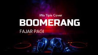 Boomerang fajar pagi cover with lyrics