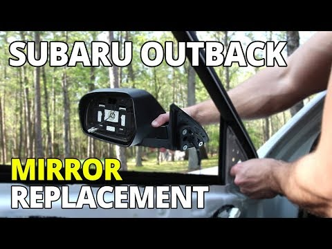How To Replace 2009 – 2014 Subaru Outback Side Mirror and Remove Door Panel
