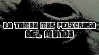 LA TUMBA MÁS PELIGROSA DEL MUNDO thumbnail