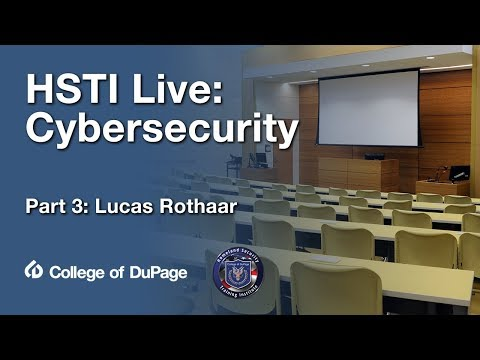 college-of-dupage:-hsti-cybersecurity--lucas-rothaar-(april-27,-2018)
