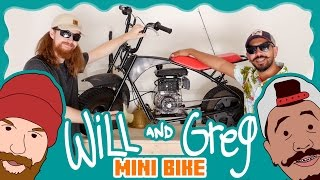 Will & Greg Show:  Custom Mini Bike! (Ep. 1)