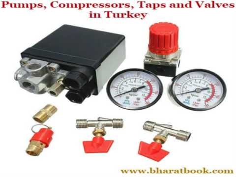 Pumps, Compressors, Taps and Valves in Turkey
