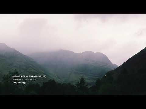 Raisa - Apalah Arti Menunggu (Cover by Maria Eka & Topan)