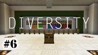 Minecraft - DIVERSITY #6