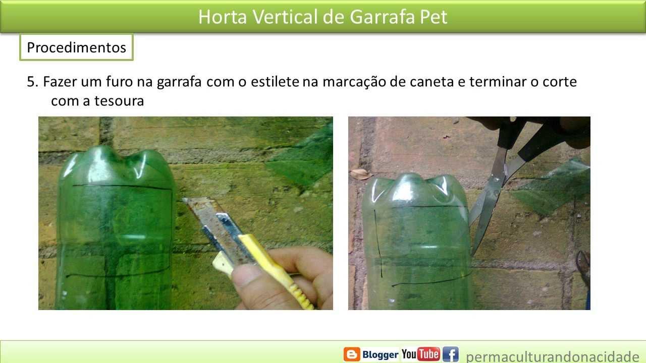 jardim vertical de garrafa pet passo a passo:Horta Vertical de Garrafa PET (como fazer) – YouTube