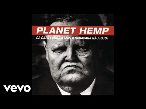 Planet Hemp - Hip Hop Rio (Pseudo Vídeo) mp3