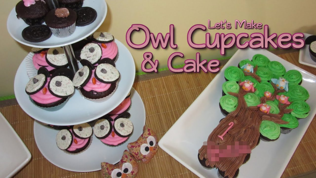 Lets Make Owl Cupcakes Cake YouTube