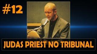 JUDAS PRIEST NO TRIBUNAL #12
