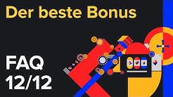 Welche Online-Casinos haben den besten Bonus? - FAQ [12/12]